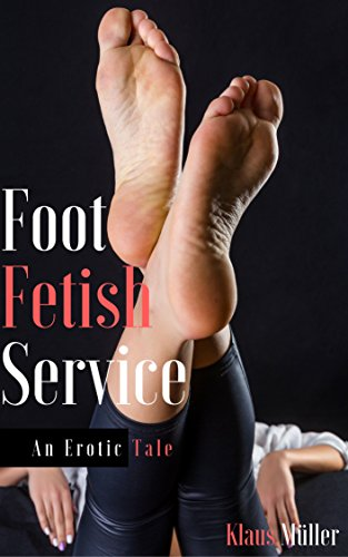 foot stories personal fetish