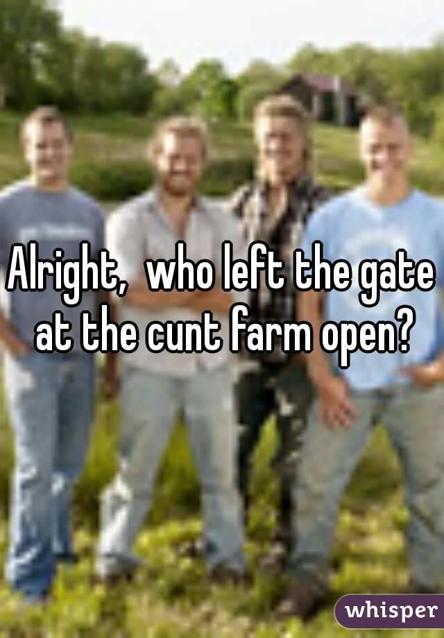 the farm cunt