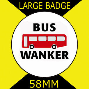 wanker bus a is what