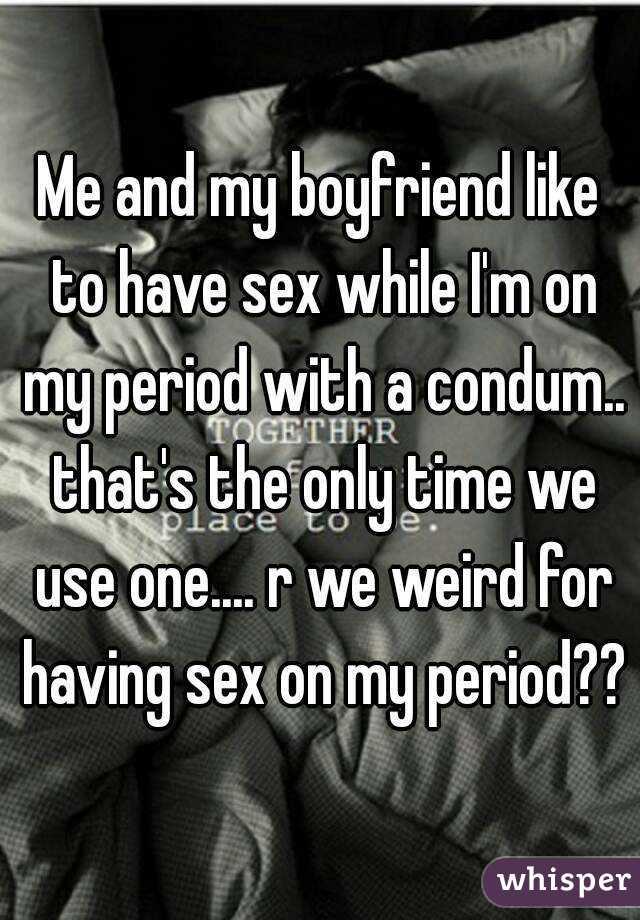 having my sex with boyfriend