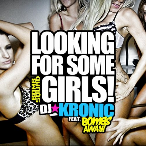 looking dj for some kronic girls