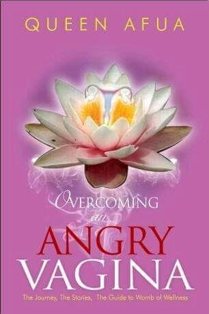 vagina overcoming angry an